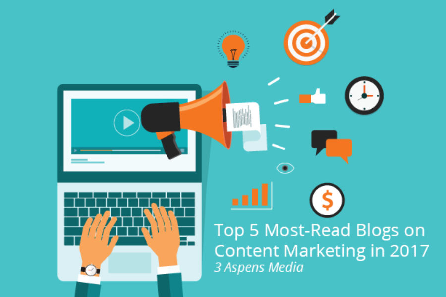 Our 5 Most-Popular Blog Posts on Content Marketing in 2017